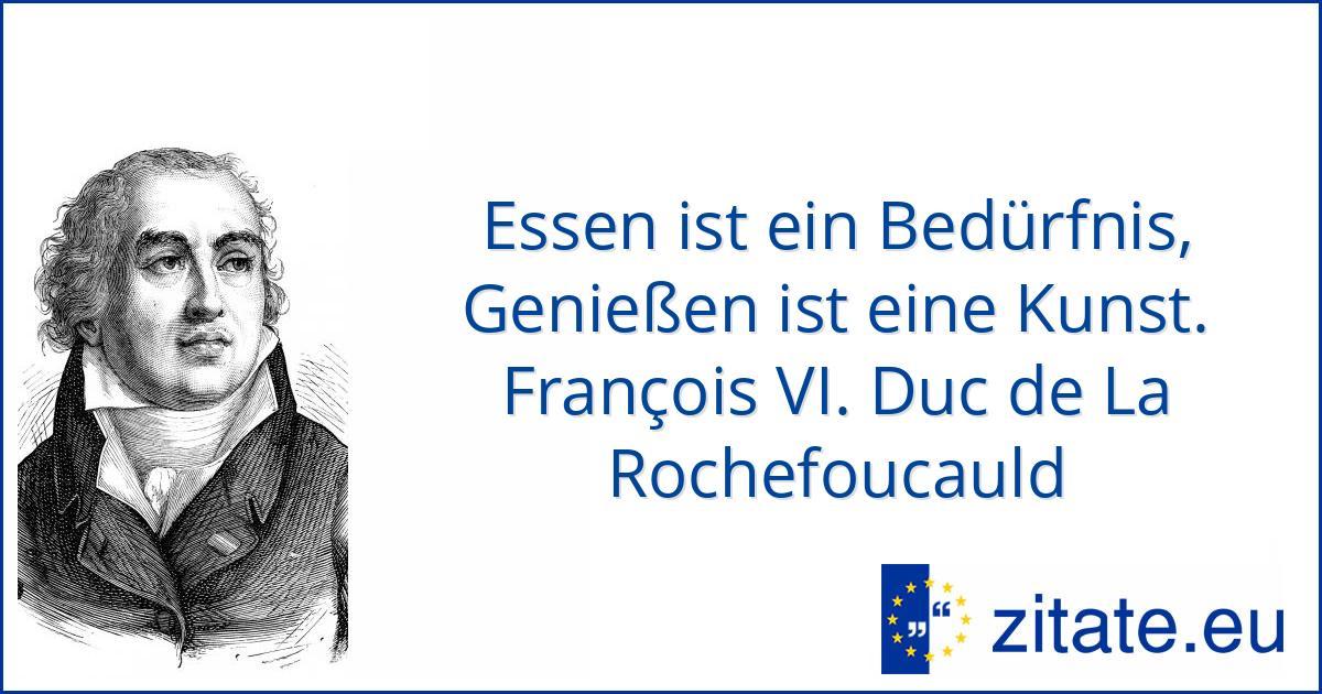 François Vi Duc De La Rochefoucauld Zitate Eu