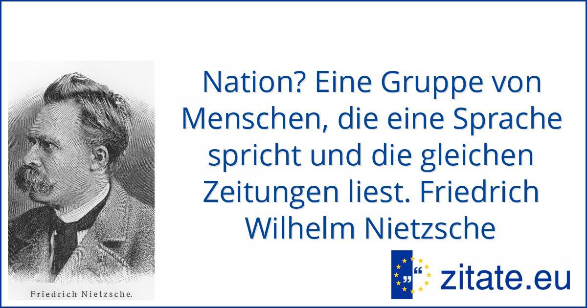 Friedrich Wilhelm Nietzsche Zitate Eu