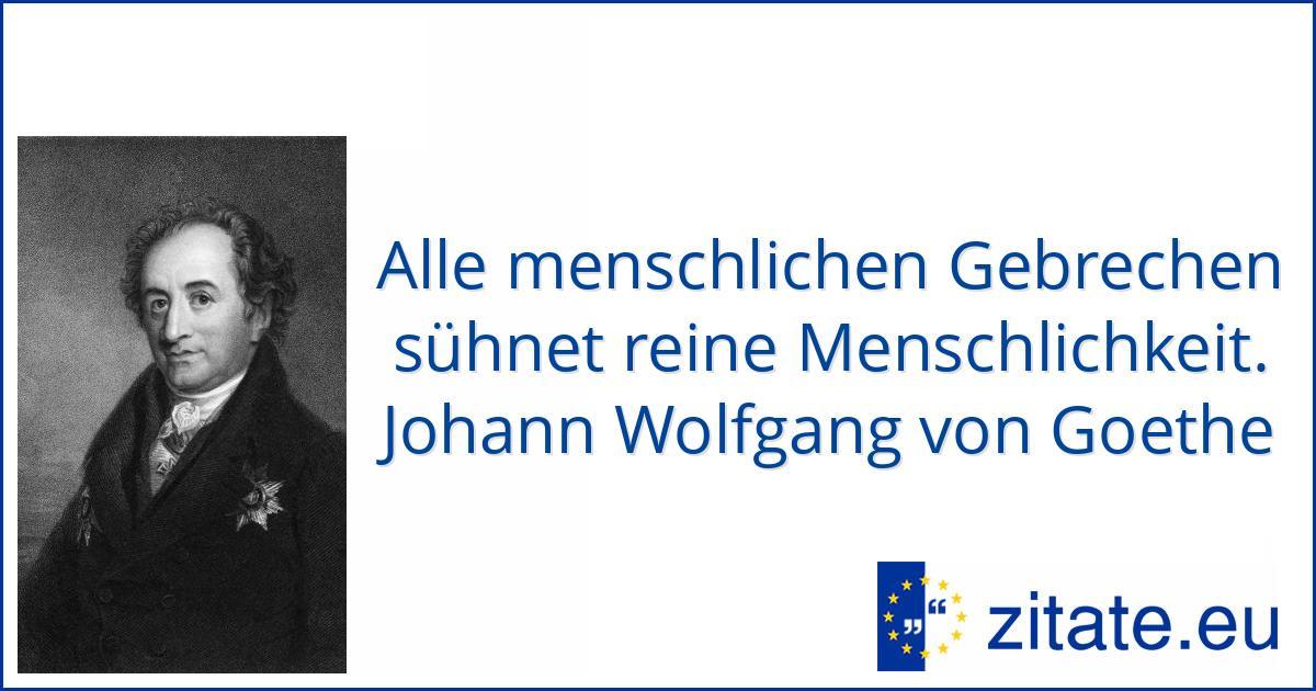 Johann Wolfgang von Goethe | zitate.eu