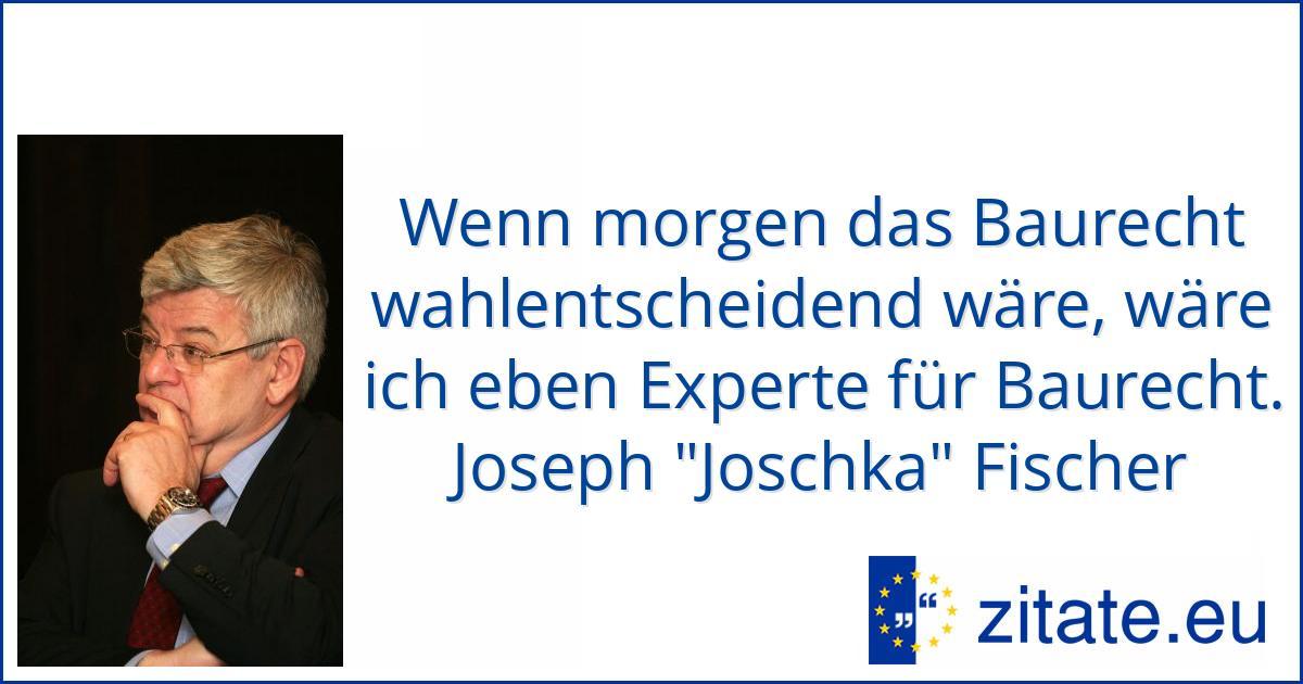 Joschka Fischer Zitate