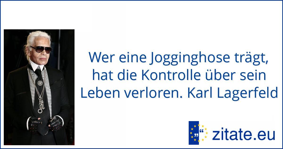 Karl Lagerfeld Jogginghose Zitat